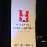 Hispanic Scholarship Fund Leaders in Education Awards 2013: Paving the Way for Higher Education