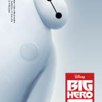 Big Hero 6: Thoughts From the Cast & Creators
