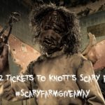What's New at Knott's Scary Farm & Ticket Giveaway! #ScaryFarmGiveaway